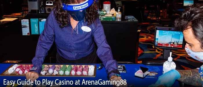 Easy Guide to Play Casino at ArenaGaming88
